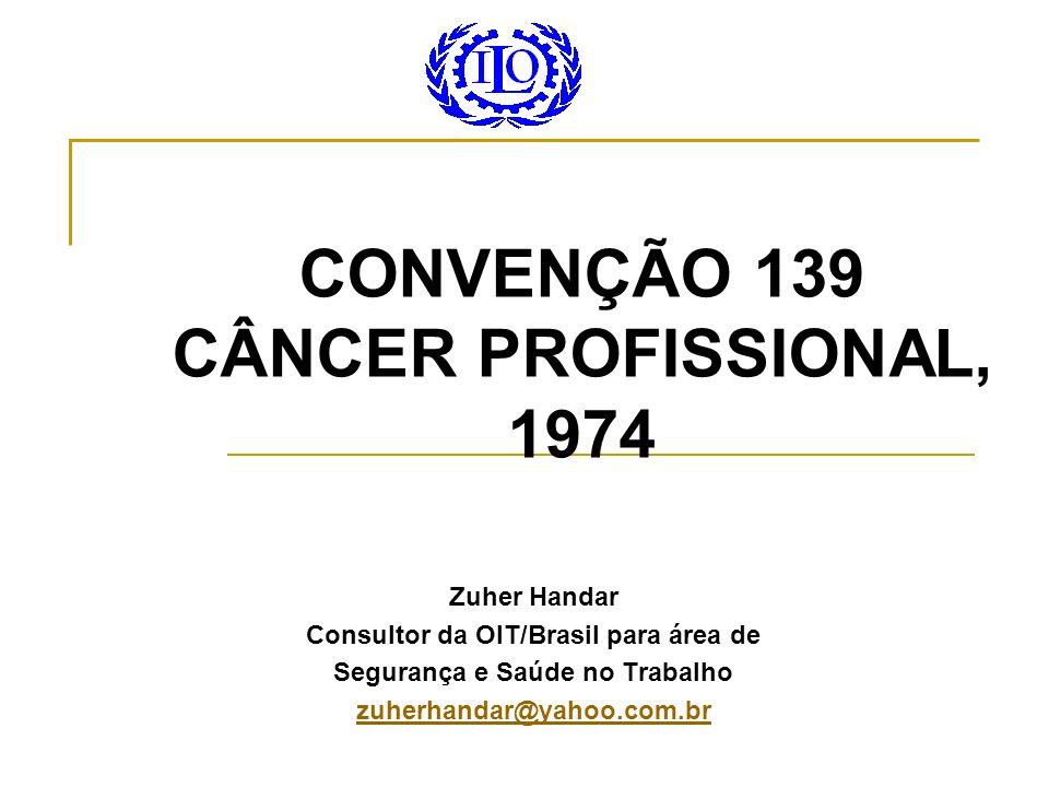 CONVENÇÃO 139 CÂNCER PROFISSIONAL, 1974