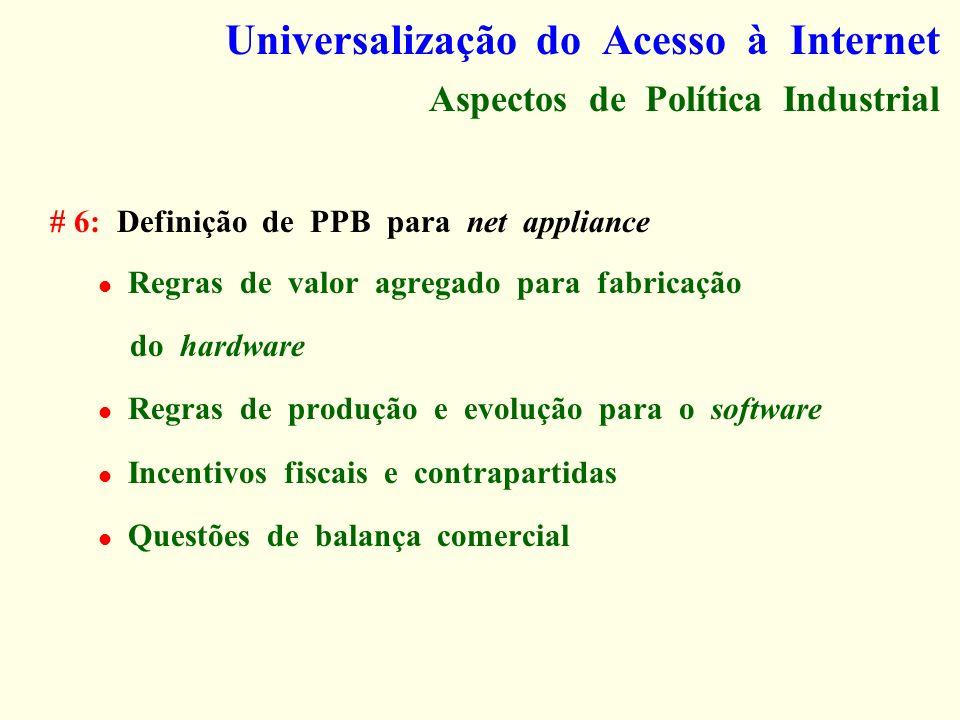 Universalização do Acesso à Internet Aspectos de Política Industrial