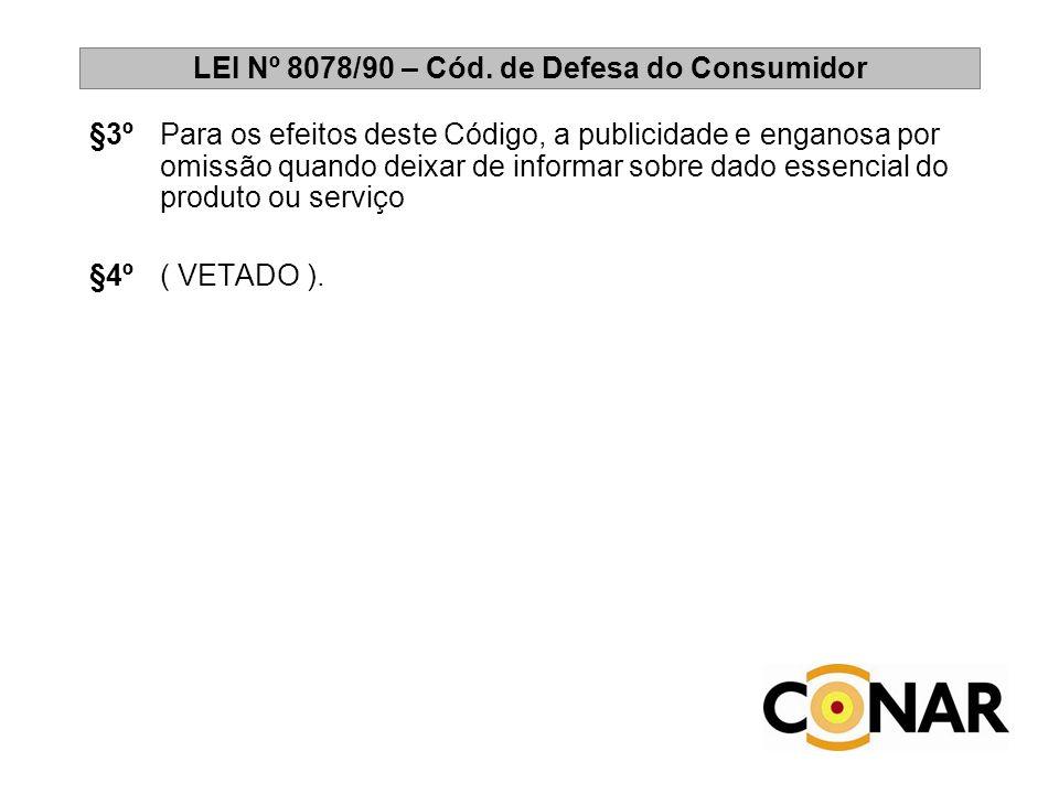 LEI Nº 8078/90 – Cód. de Defesa do Consumidor