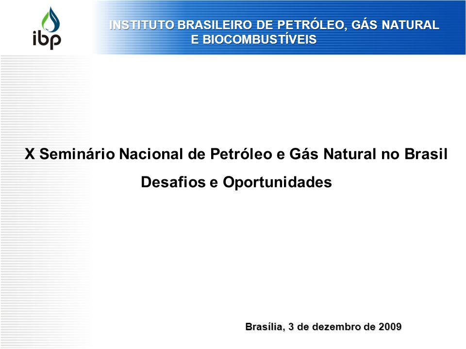INSTITUTO BRASILEIRO DE PETRÓLEO, GÁS NATURAL