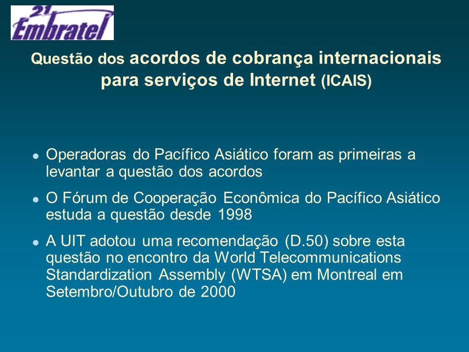 Questão dos acordos de cobrança internacionais para serviços de Internet (ICAIS)
