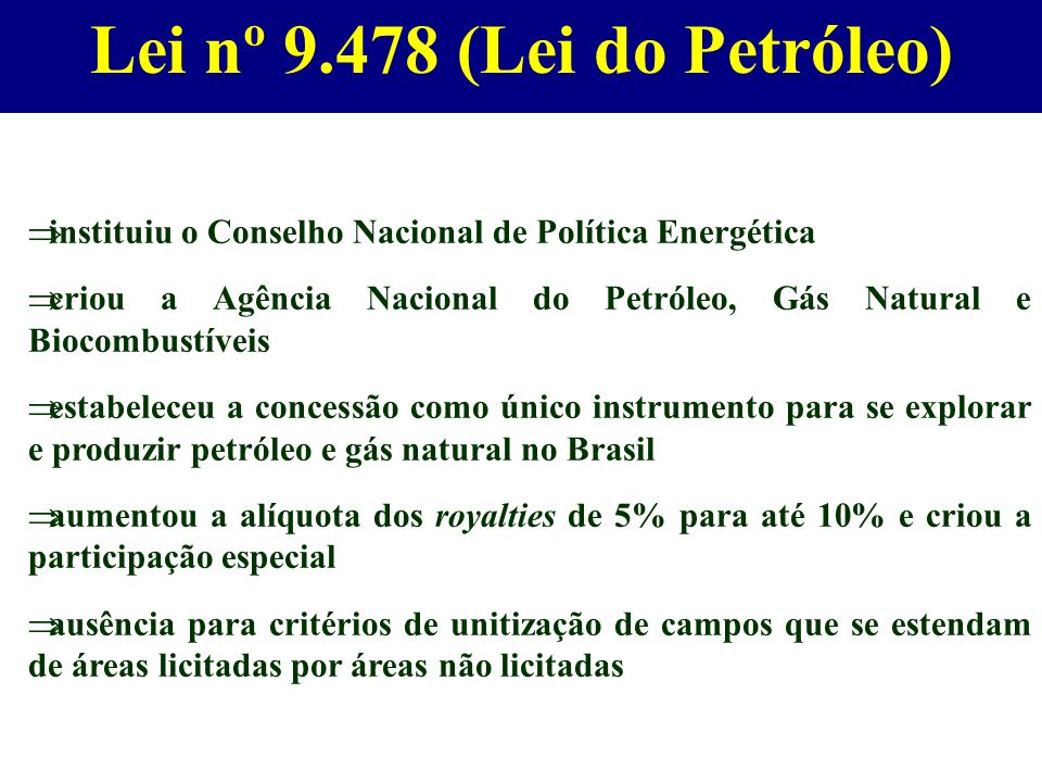 Lei nº (Lei do Petróleo)