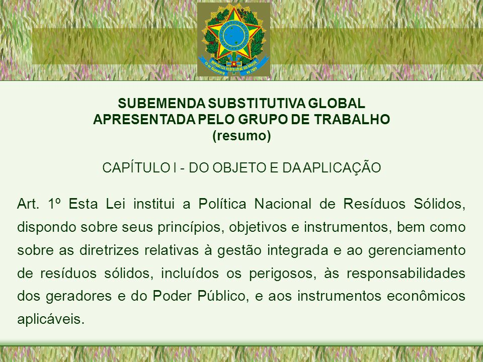 SUBEMENDA SUBSTITUTIVA GLOBAL APRESENTADA PELO GRUPO DE TRABALHO