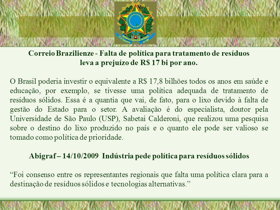Correio Brazilienze - Falta de política para tratamento de resíduos
