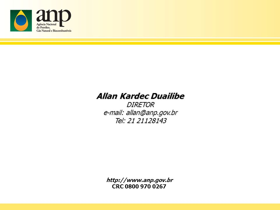 http://www.anp.gov.br CRC 0800 970 0267