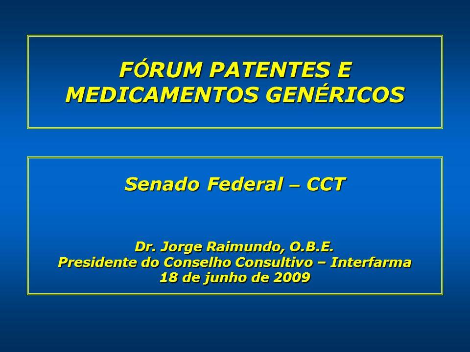 FÓRUM PATENTES E MEDICAMENTOS GENÉRICOS