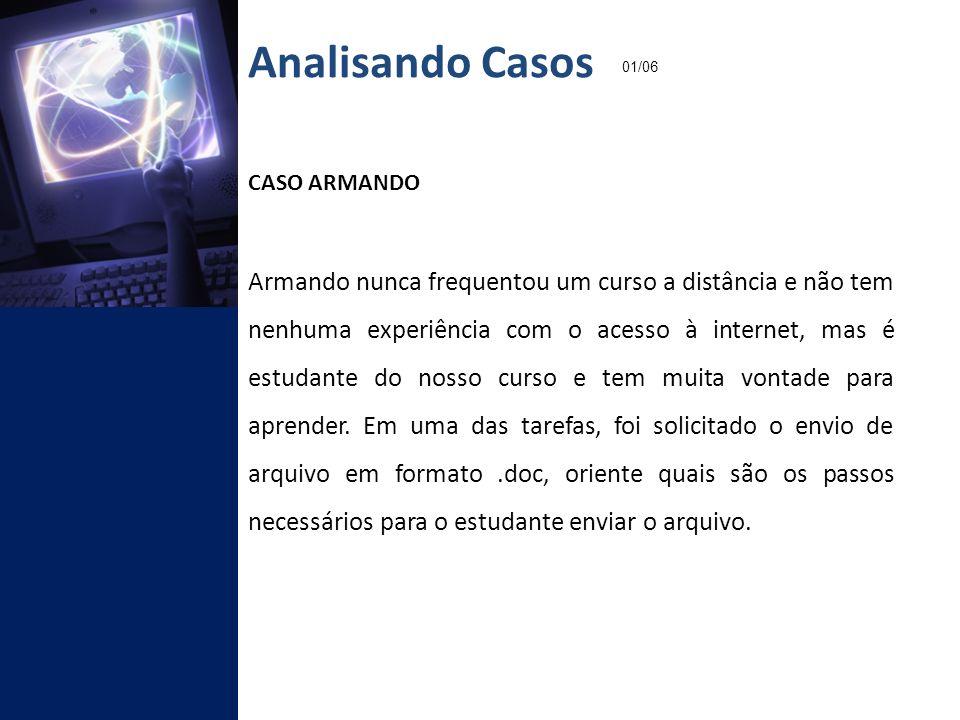 Analisando Casos 01/06. CASO ARMANDO