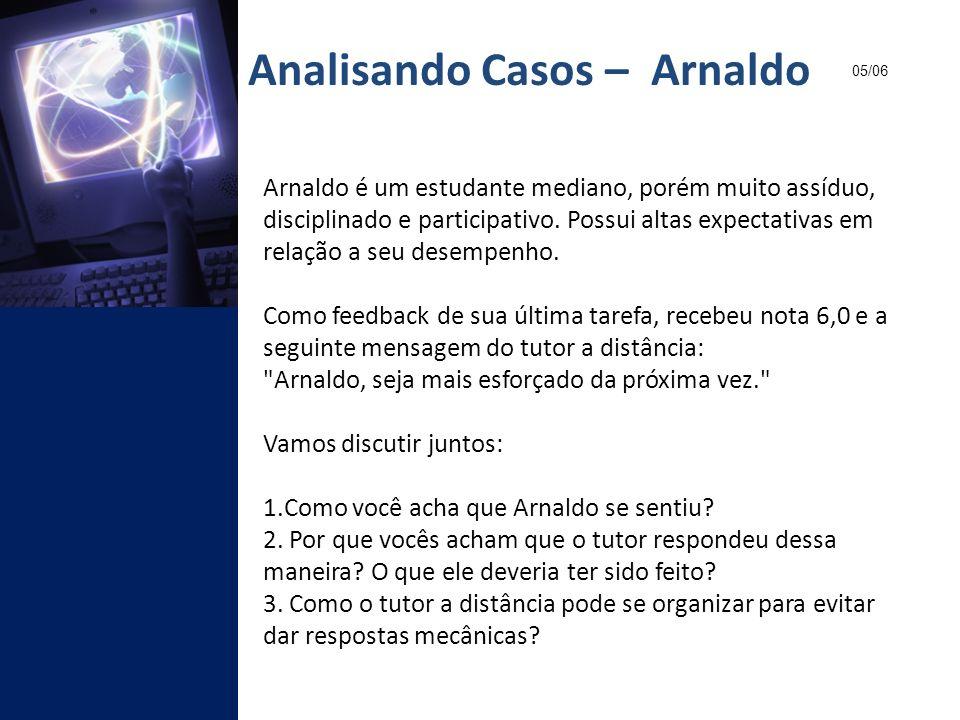 Analisando Casos – Arnaldo