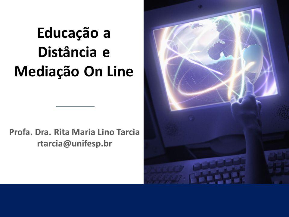Educação a Distância e Mediação On Line