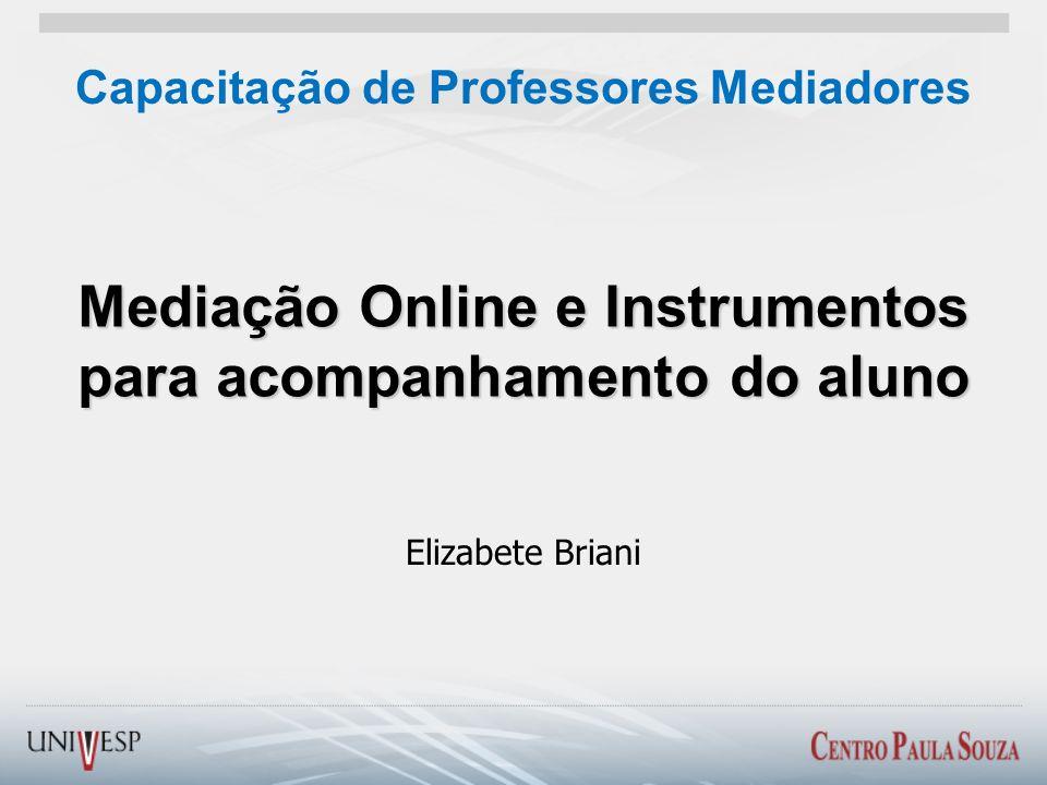 Mediação Online e Instrumentos para acompanhamento do aluno