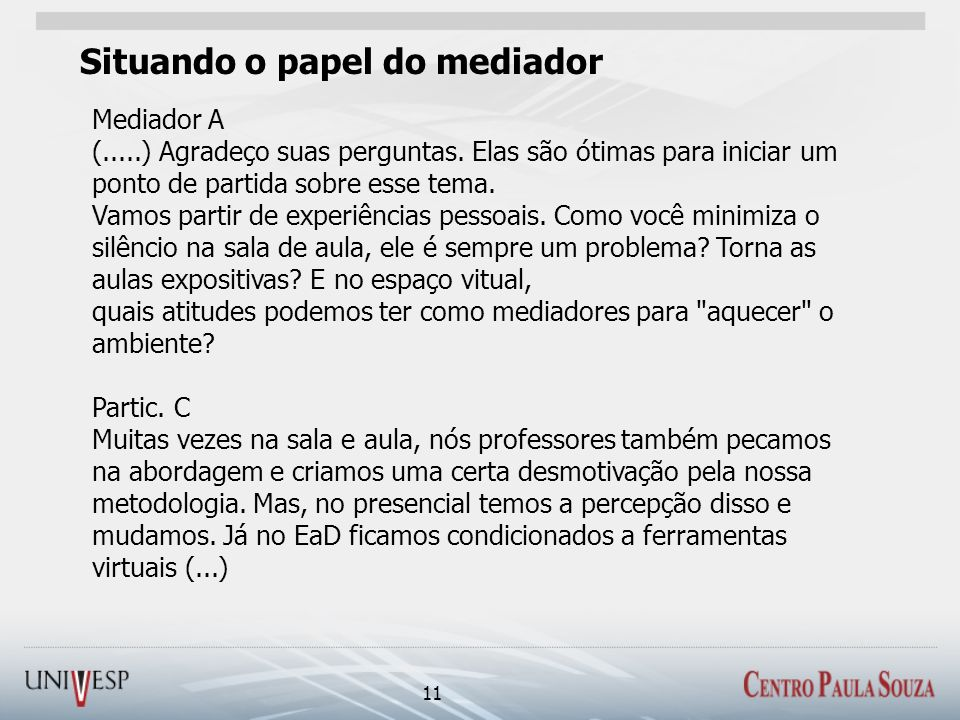 Situando o papel do mediador
