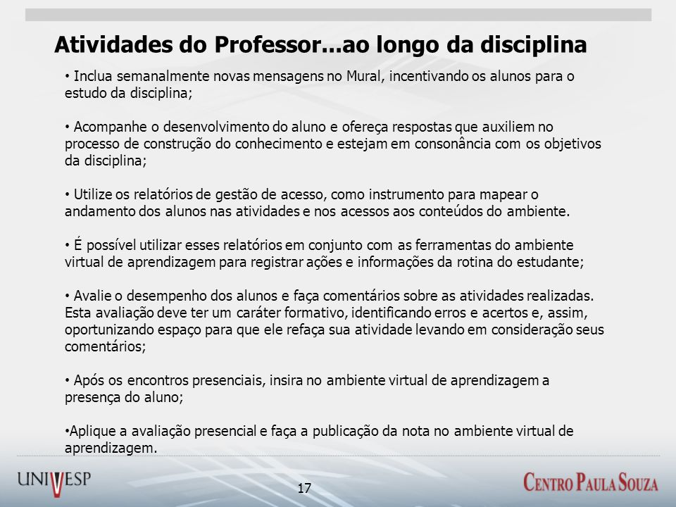 Atividades do Professor...ao longo da disciplina