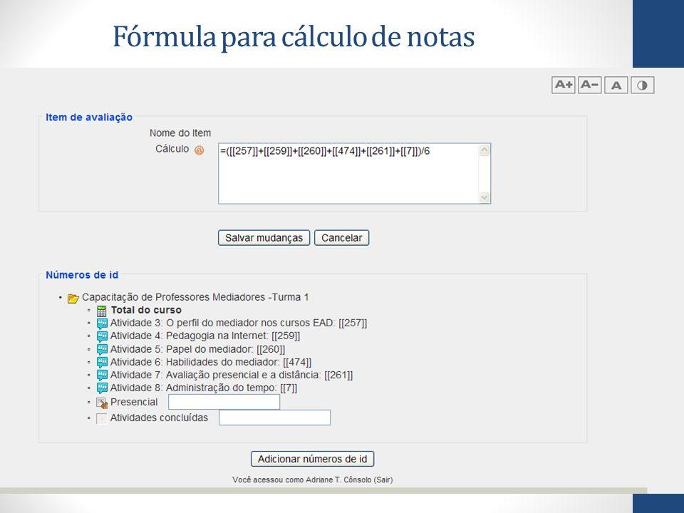 Fórmula para cálculo de notas