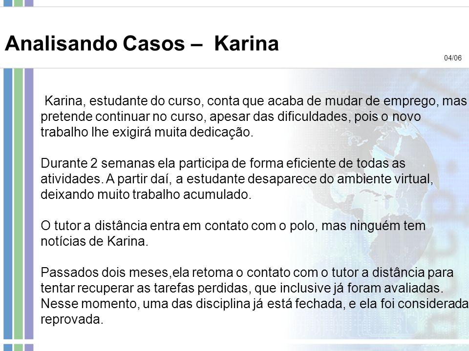 Analisando Casos – Karina