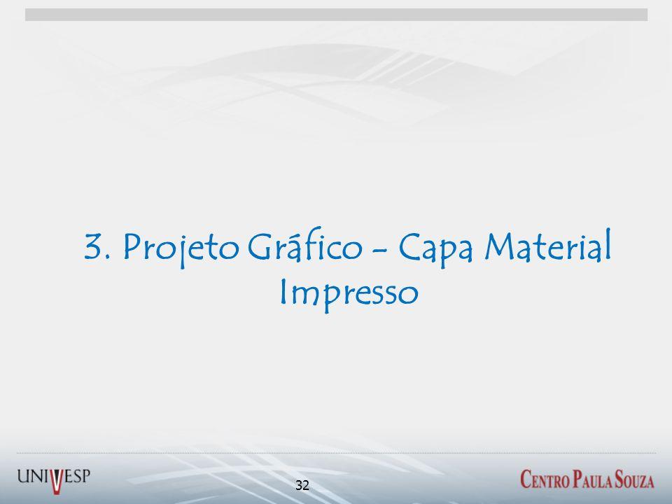 3. Projeto Gráfico - Capa Material Impresso