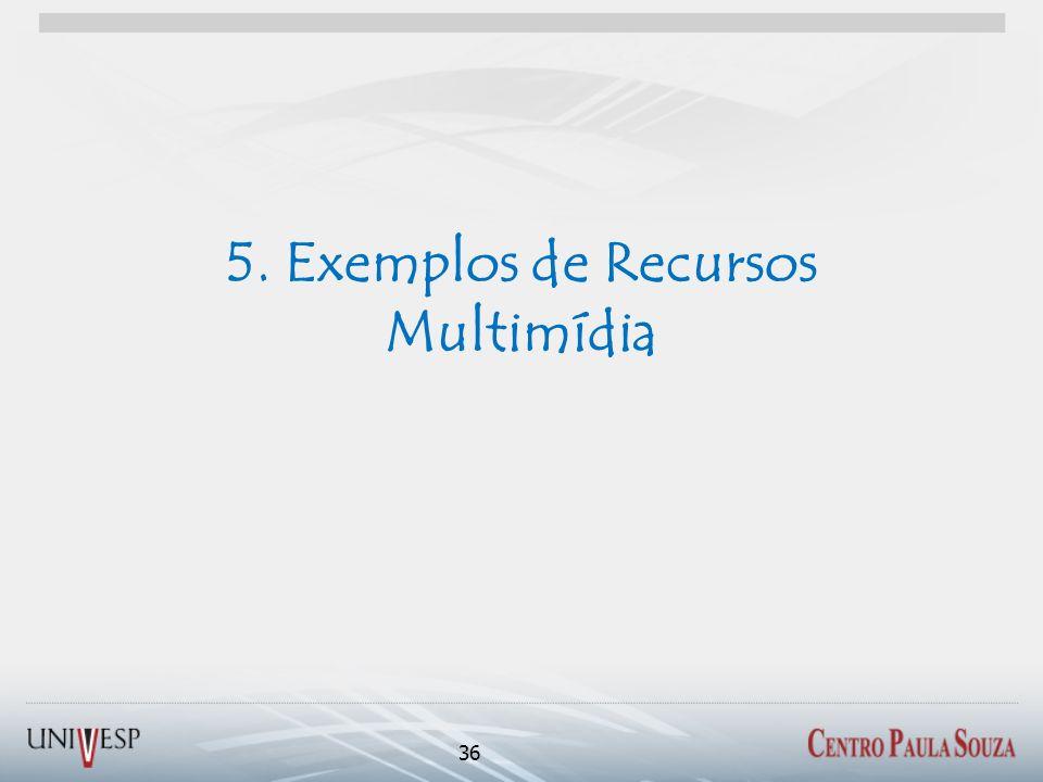 5. Exemplos de Recursos Multimídia