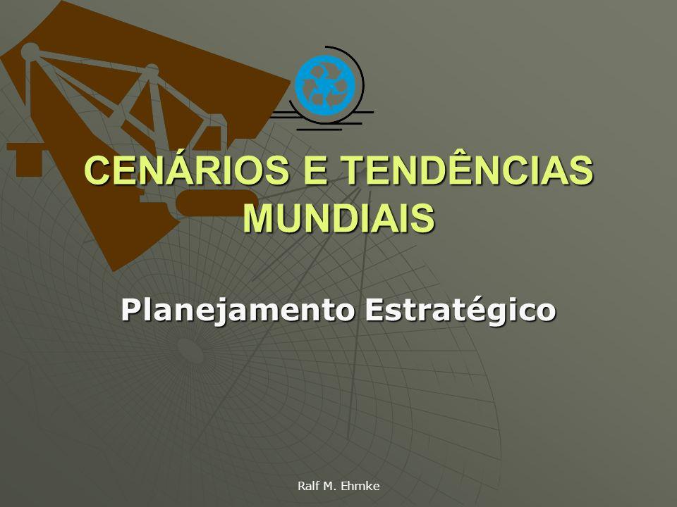 CENÁRIOS E TENDÊNCIAS MUNDIAIS