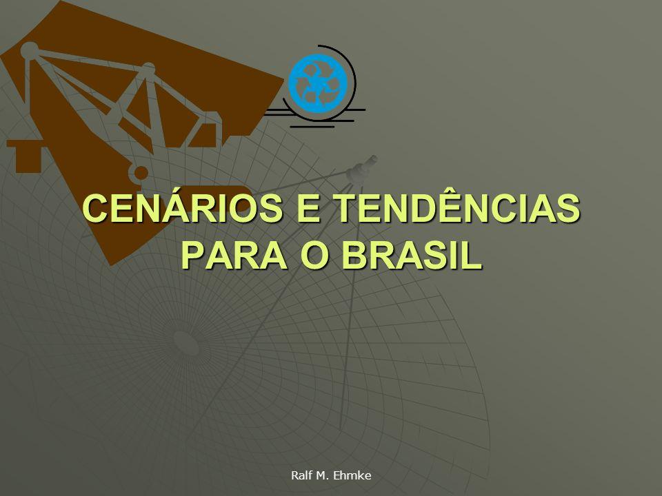 CENÁRIOS E TENDÊNCIAS PARA O BRASIL