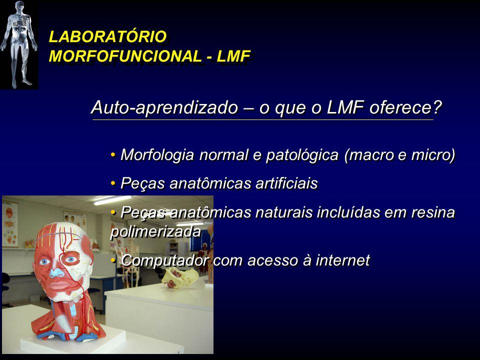 LABORATÓRIO MORFOFUNCIONAL - LMF