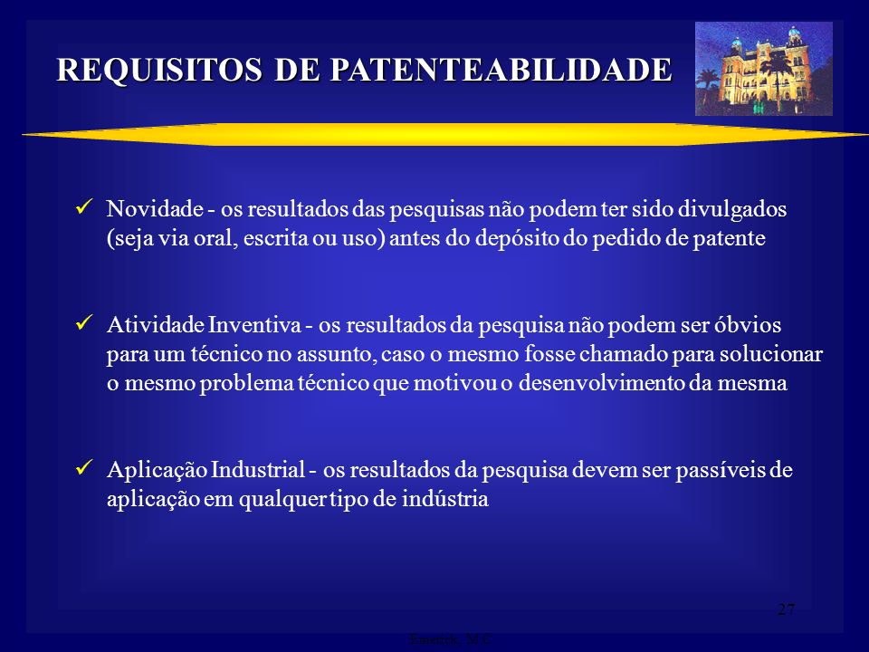 REQUISITOS DE PATENTEABILIDADE