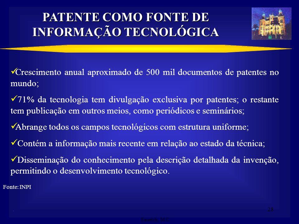 PATENTE COMO FONTE DE INFORMAÇÃO TECNOLÓGICA