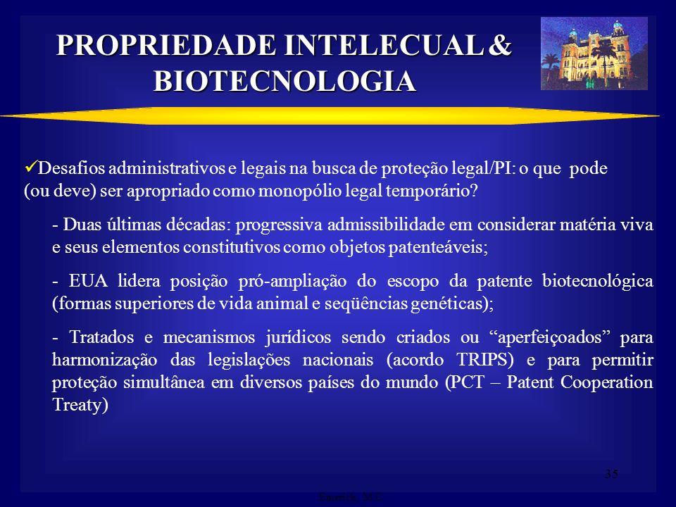 PROPRIEDADE INTELECUAL & BIOTECNOLOGIA