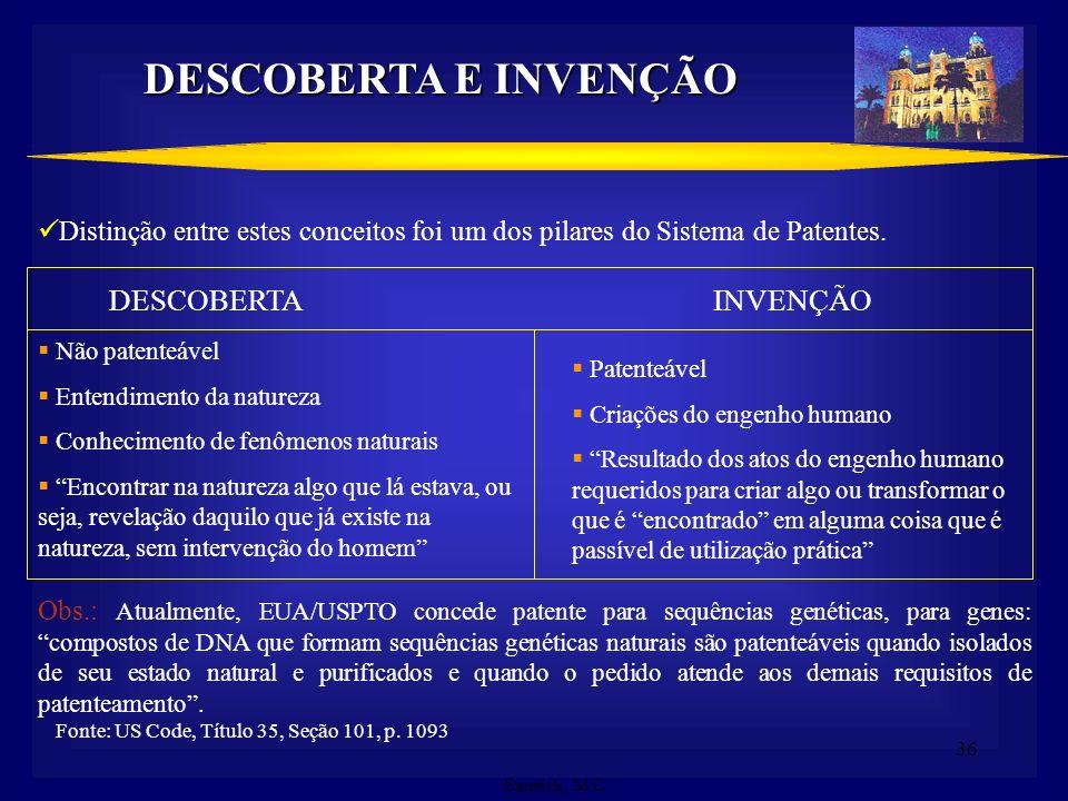 DESCOBERTA E INVENÇÃO DESCOBERTA INVENÇÃO