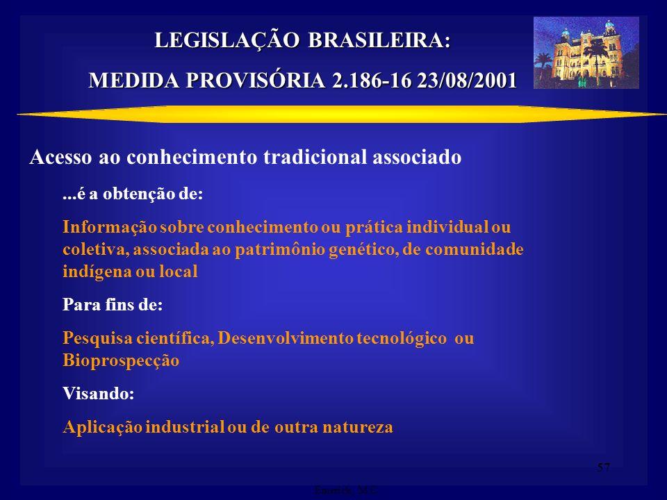 LEGISLAÇÃO BRASILEIRA:
