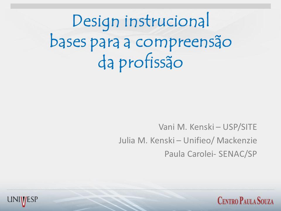 Design instrucional bases para a compreensão da profissão