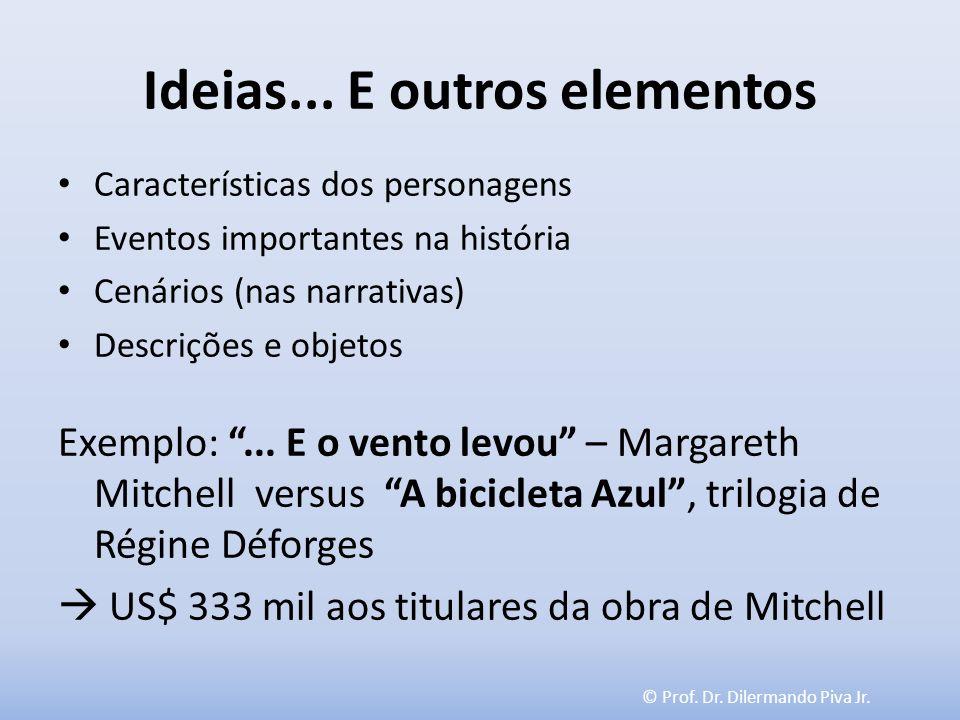 Ideias... E outros elementos