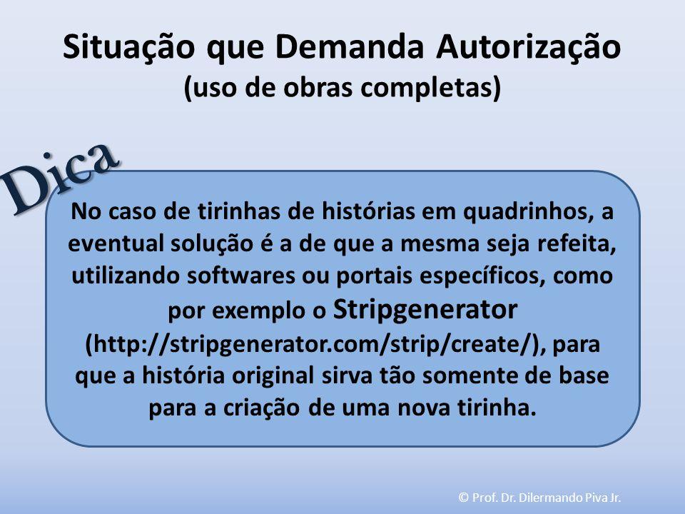 Situação que Demanda Autorização (uso de obras completas)