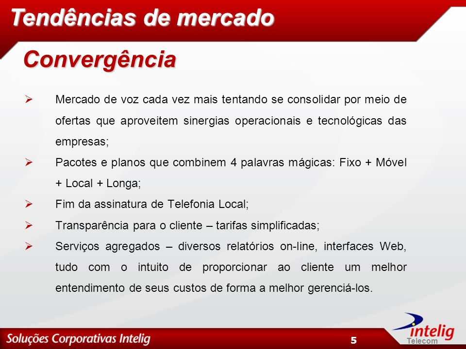 Tendências de mercado Convergência