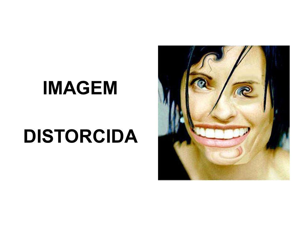 IMAGEM DISTORCIDA