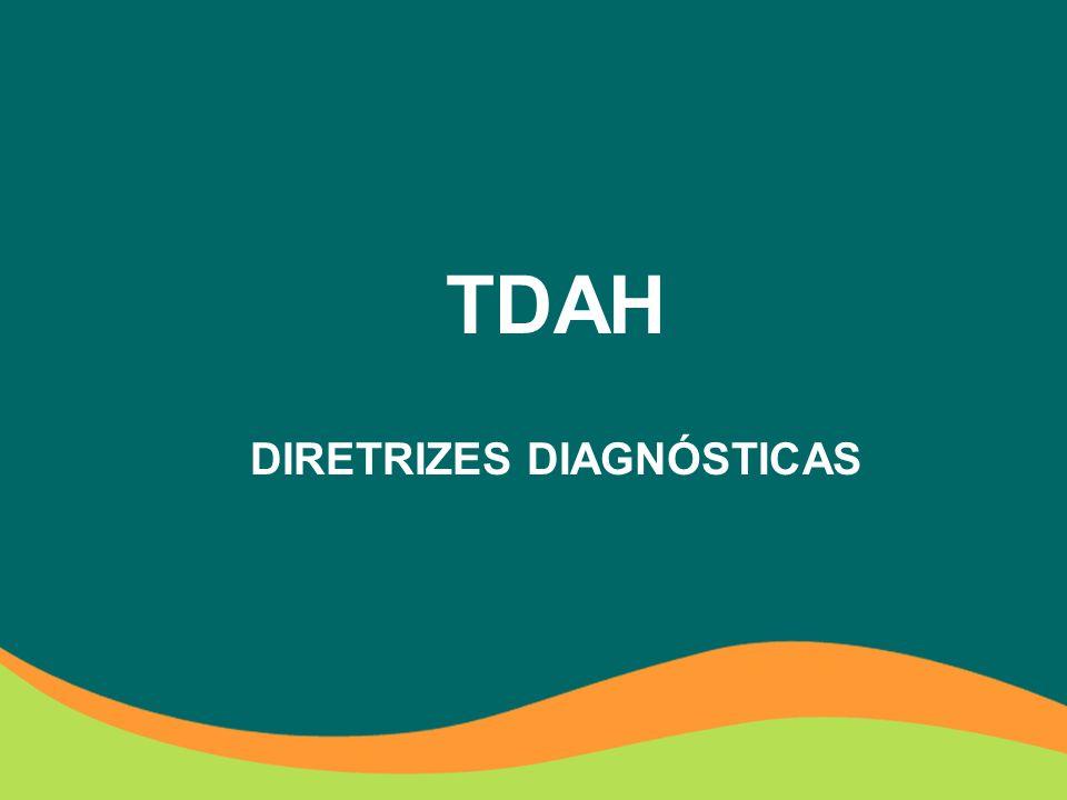 DIRETRIZES DIAGNÓSTICAS