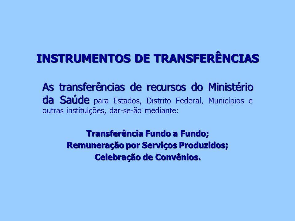 INSTRUMENTOS DE TRANSFERÊNCIAS