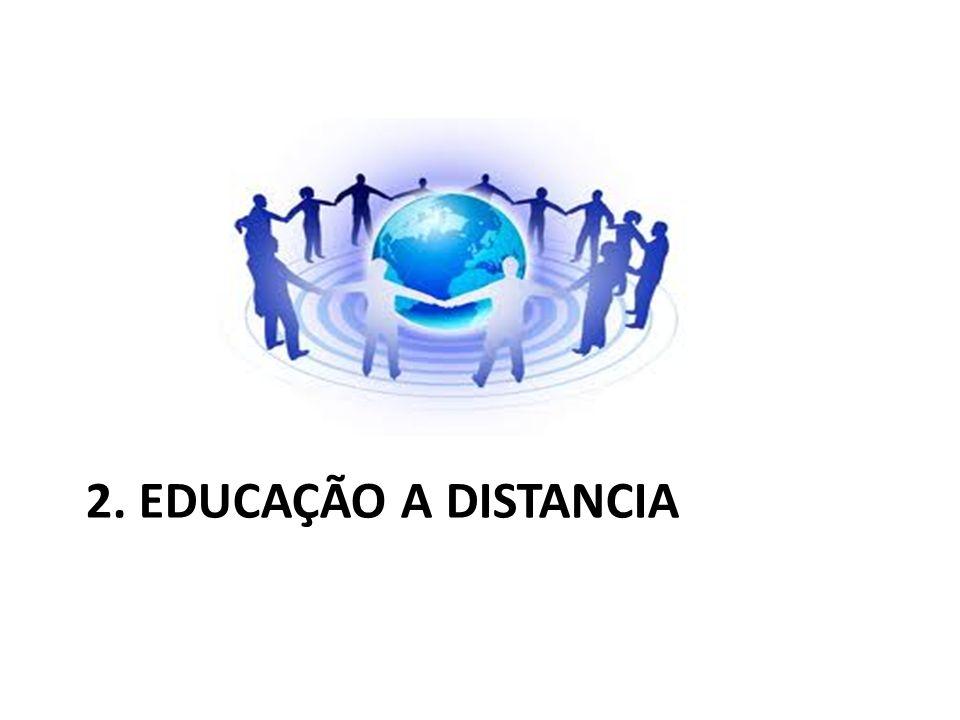 2. EDUCAÇÃO A DISTANCIA