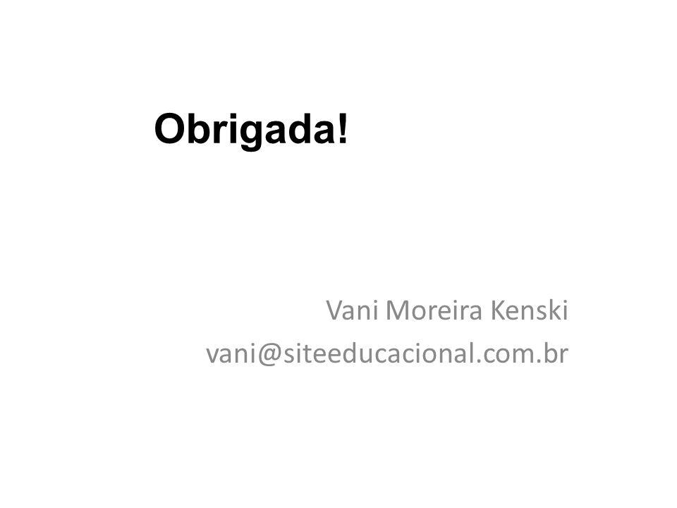 Vani Moreira Kenski vani@siteeducacional.com.br