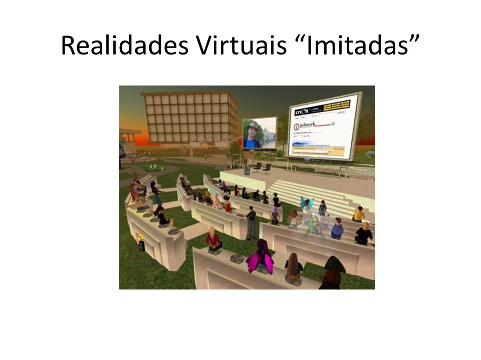 Realidades Virtuais Imitadas