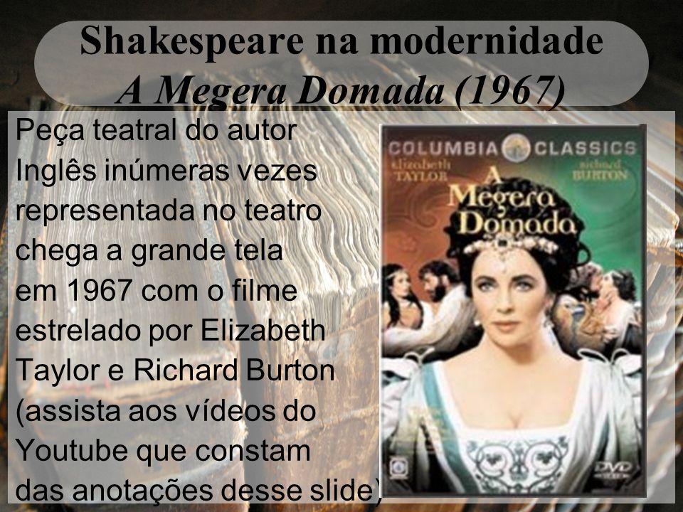 Shakespeare na modernidade A Megera Domada (1967)