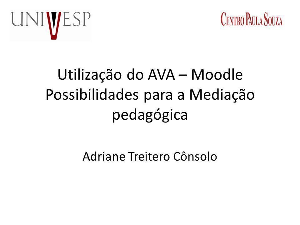 Utilização do AVA – Moodle Possibilidades para a Mediação pedagógica