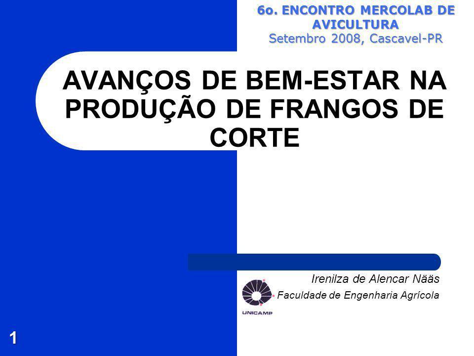 AVANÇOS DE BEM-ESTAR NA PRODUÇÃO DE FRANGOS DE CORTE