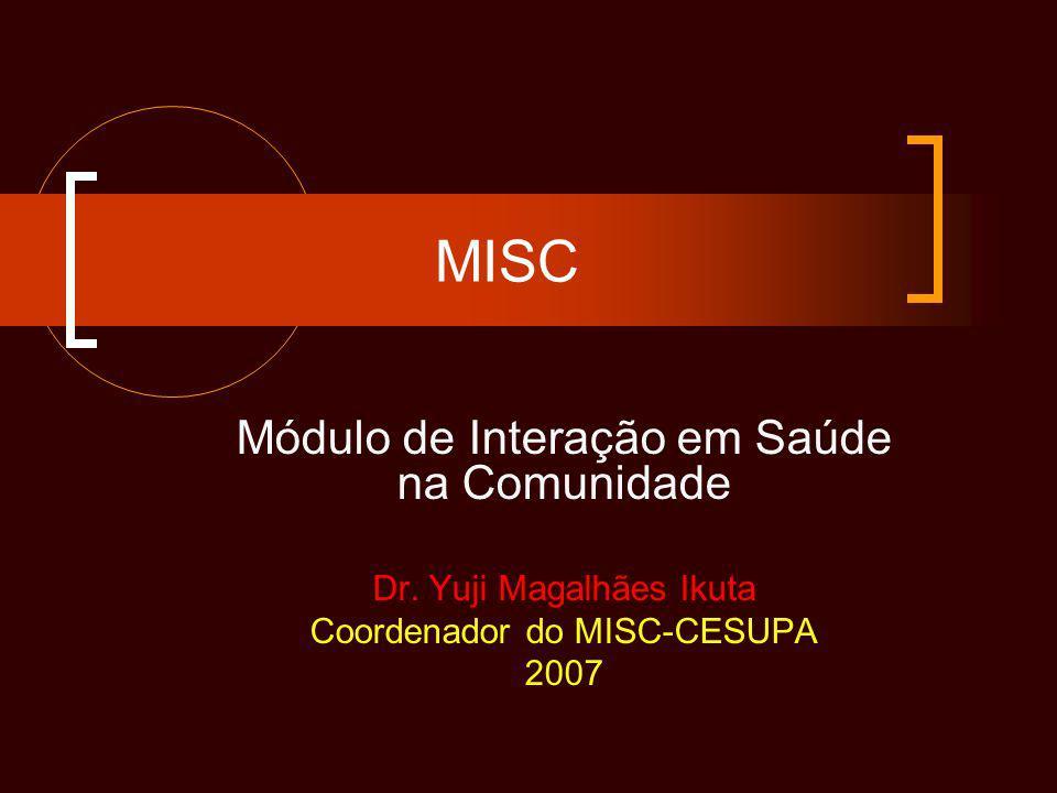 MISC Módulo de Interação em Saúde na Comunidade