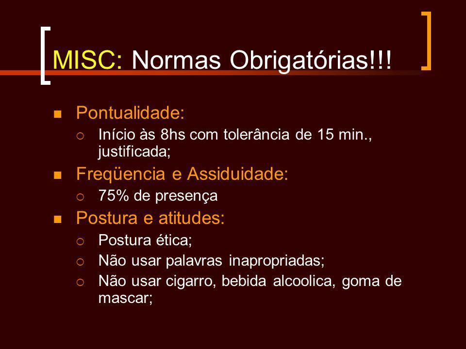 MISC: Normas Obrigatórias!!!