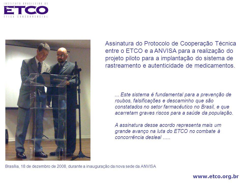 Assinatura do Protocolo de Cooperação Técnica entre o ETCO e a ANVISA para a realização do projeto piloto para a implantação do sistema de rastreamento e autenticidade de medicamentos.