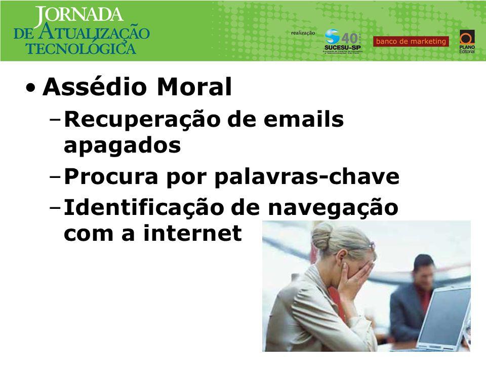 Assédio Moral Caso No. #1 Recuperação de emails apagados