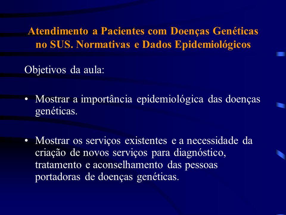 Atendimento a Pacientes com Doenças Genéticas no SUS