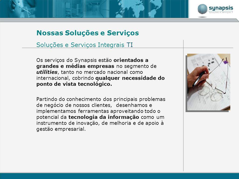 Nossas Soluções e Serviços