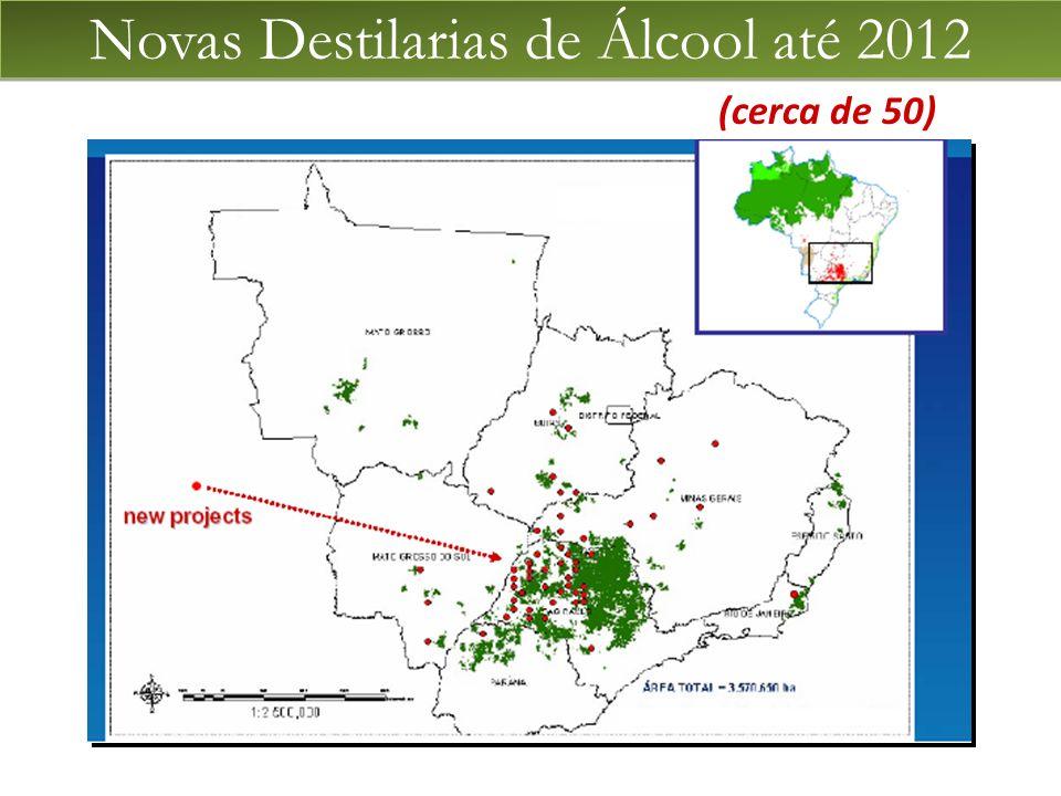 Novas Destilarias de Álcool até 2012