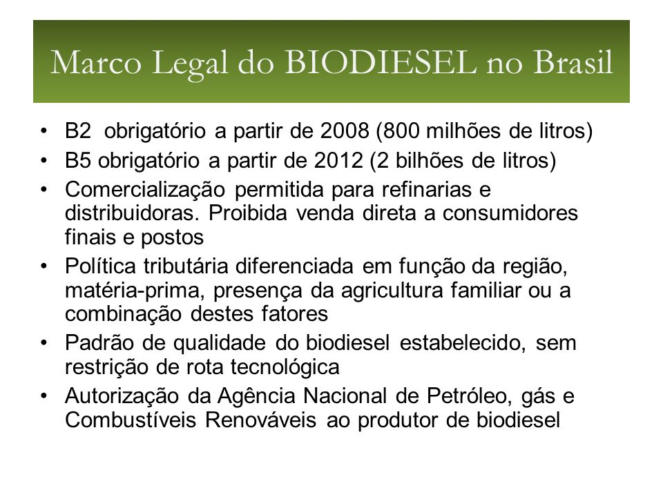 Marco Legal do BIODIESEL no Brasil
