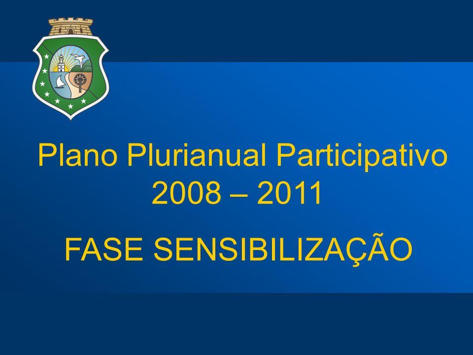 Plano Plurianual Participativo 2008 – 2011